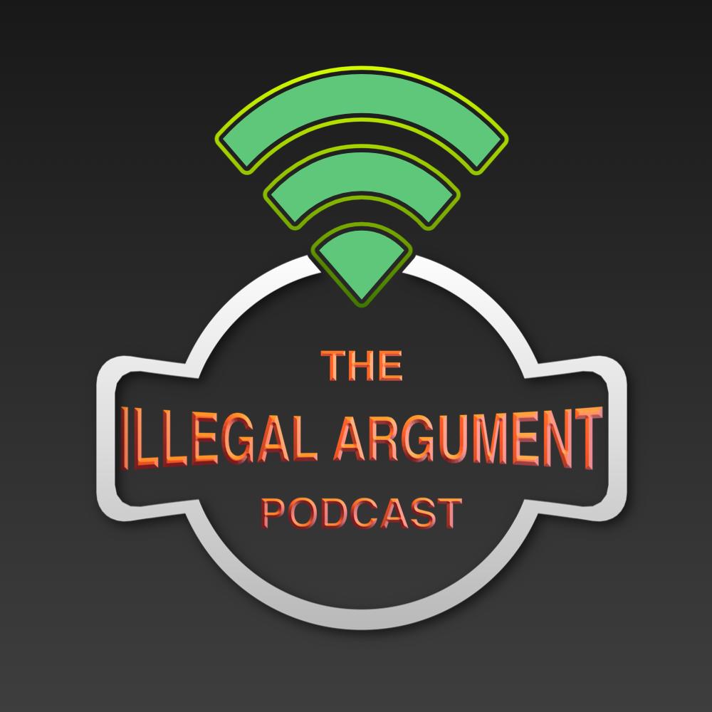 Artwork for Illegal Argument Episode 132