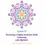 Artwork for 10 Parenting a Highly Sensitive Child with Julie Bjelland