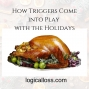 Artwork for How Triggers Come into Play with the Holidays