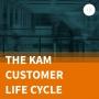 Artwork for The KAM Customer Life Cycle