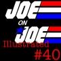 Artwork for Joe on Joe Illustrated Issue #40