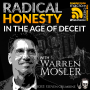 Artwork for Radical Honesty in the Age of Deceit with Warren Mosler