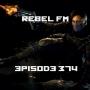 Artwork for Rebel FM Episode 374 - 05/18/2018
