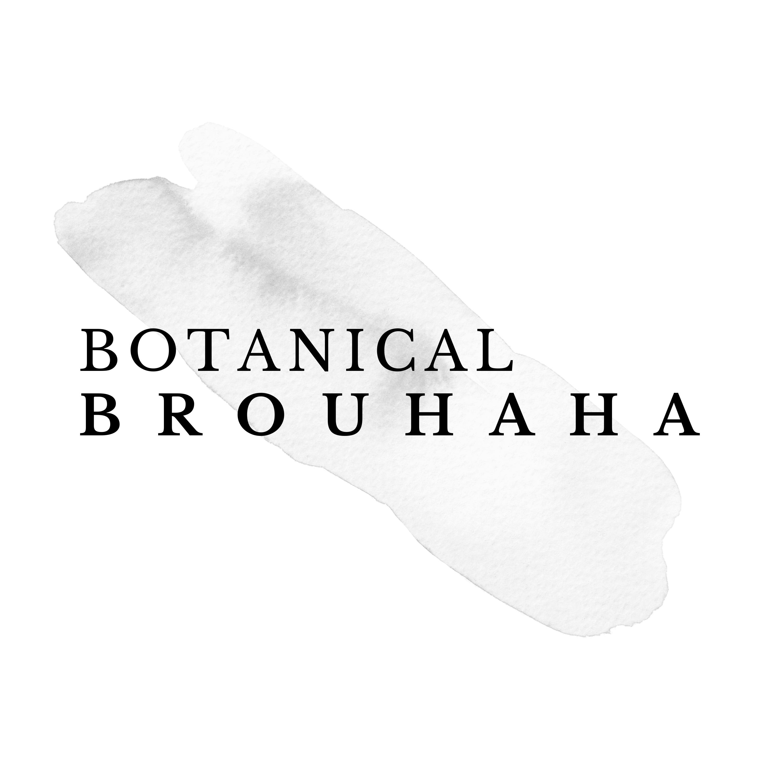 Botanical Brouhaha Podcast show art