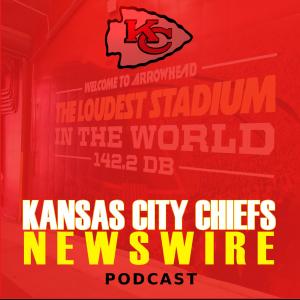 Kansas City Chiefs Newswire   Podcast for the Kingdom