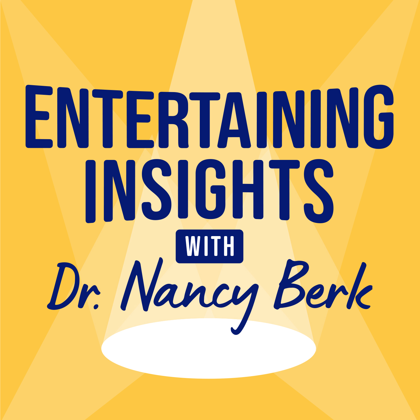 Entertaining Insights with Dr. Nancy Berk show art