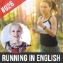 Artwork for #026 Start Running or Jogging in English Speaking Practice