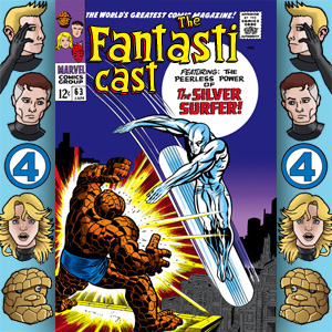 Episode 63: Fantastic Four #55 - When Strikes The Silver Surfer