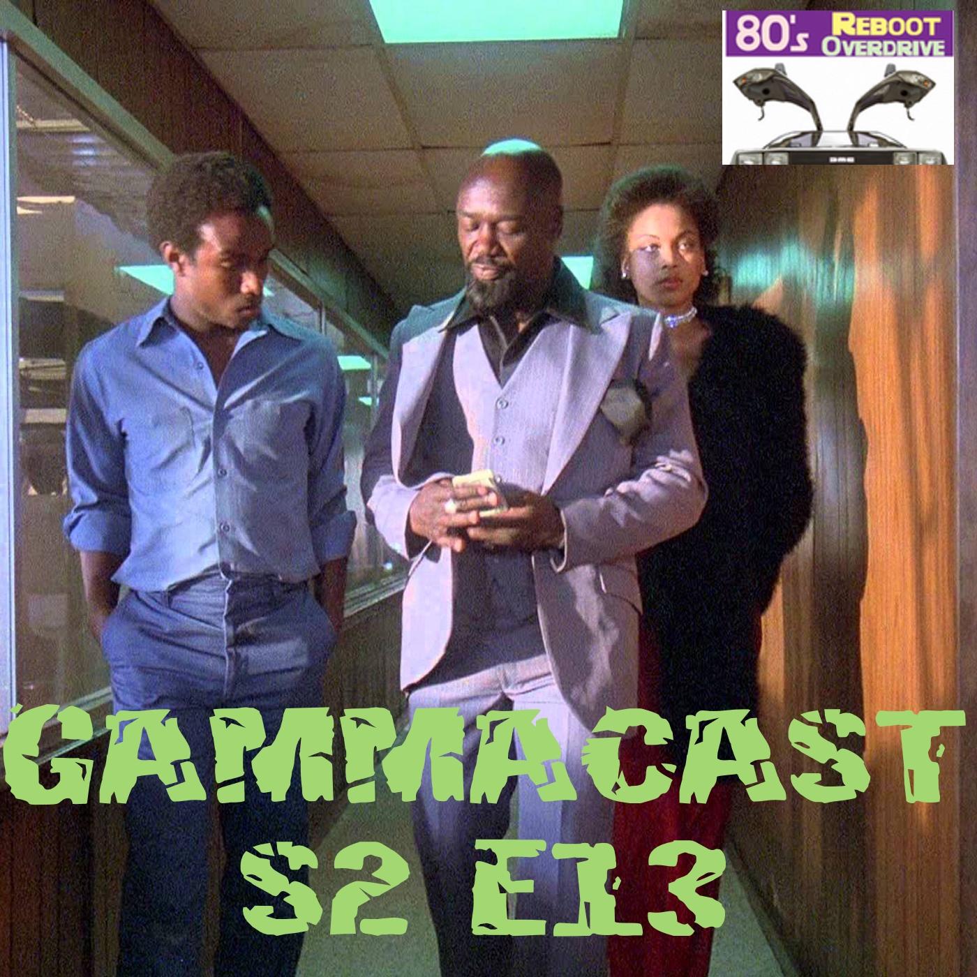Gamma Cast S2E13