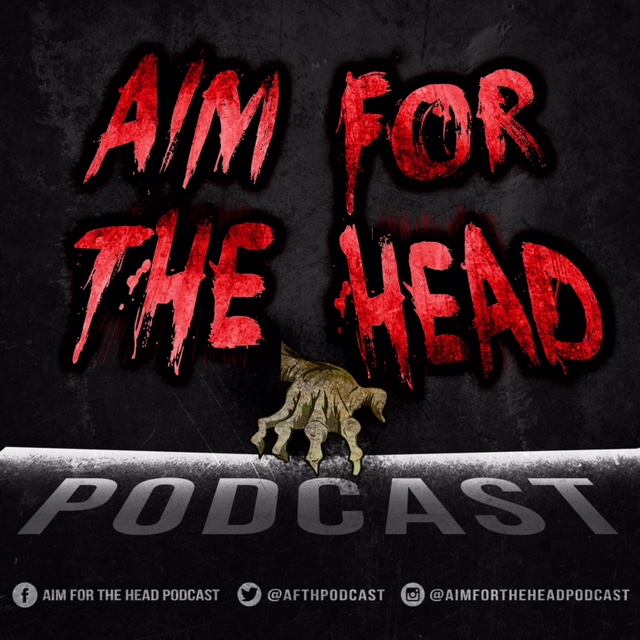 Aim for the Head Podcast - A Walking Dead Universe Podcast show art