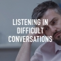 Artwork for Listening In Difficult Conversations