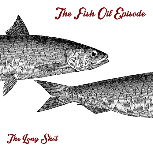 Episode #709: The Fish Oil Episode featuring Matt Kirshen