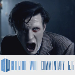 Doctor Who 6.6 - Blogtor Who Commentary