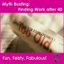 Artwork for Myth Busting - Employment after 40