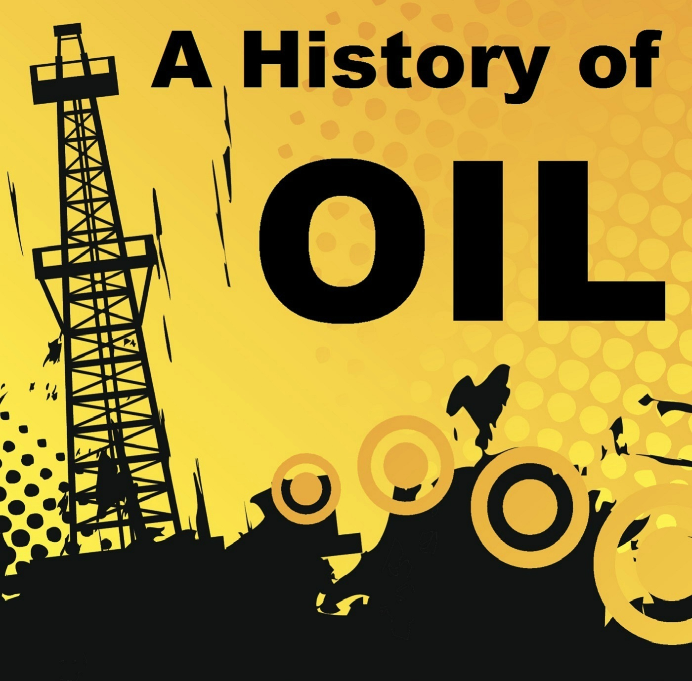 A History of Oil, Episode 28 - Breaking Rockefeller show art