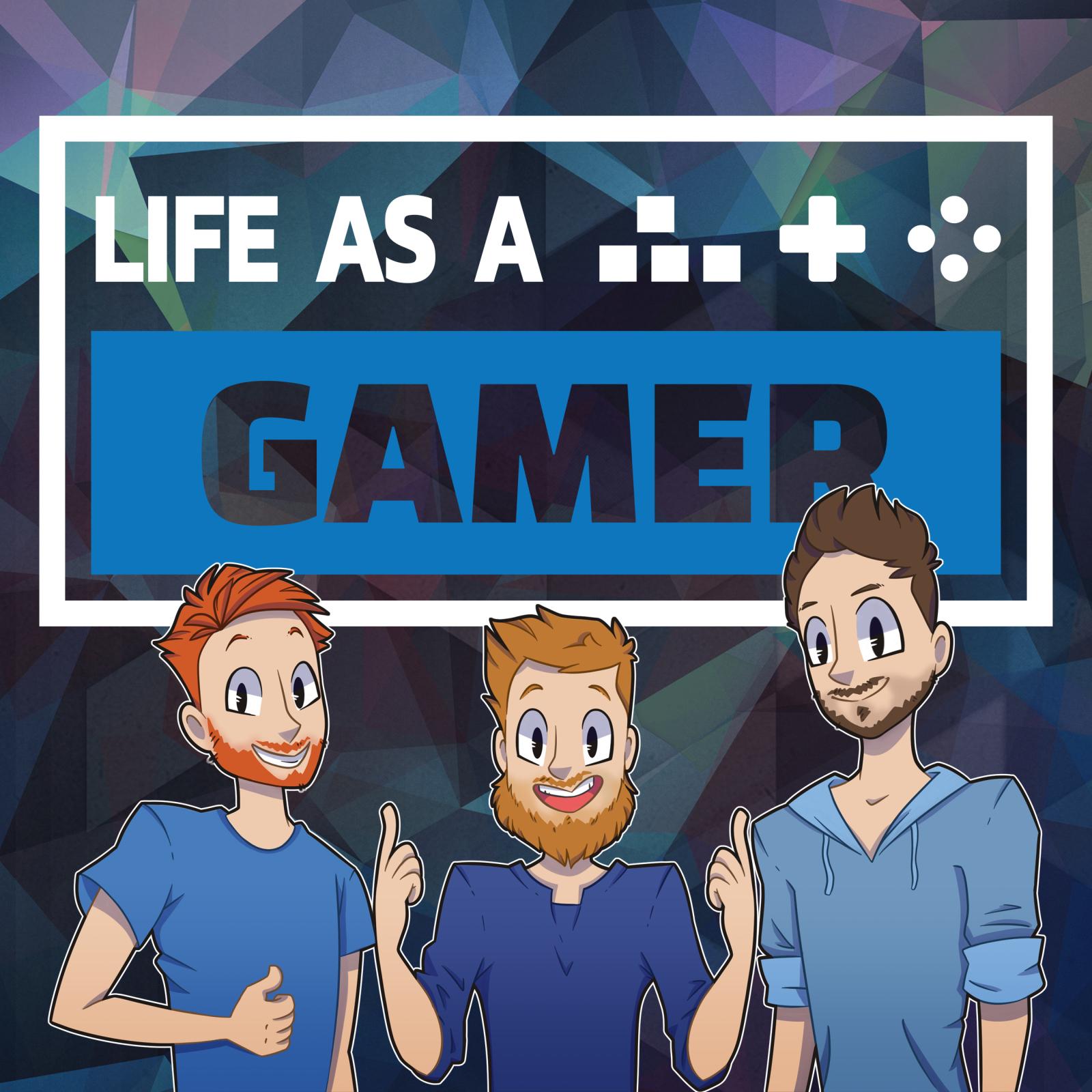 Life as a Gamer show art