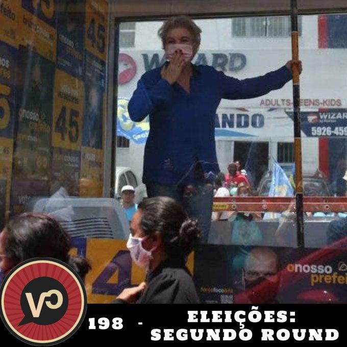 #198 - Eleições: segundo round! com Thiago Corrêa e Guilherme Toscan