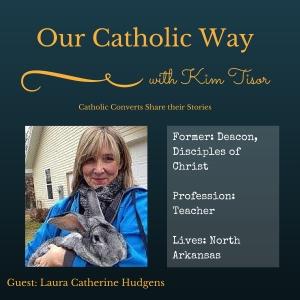 Episode 9: Our Catholic Way