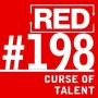 Artwork for RED 198: The 3 Curses Of Entrepreneurship (And How To Break Them)
