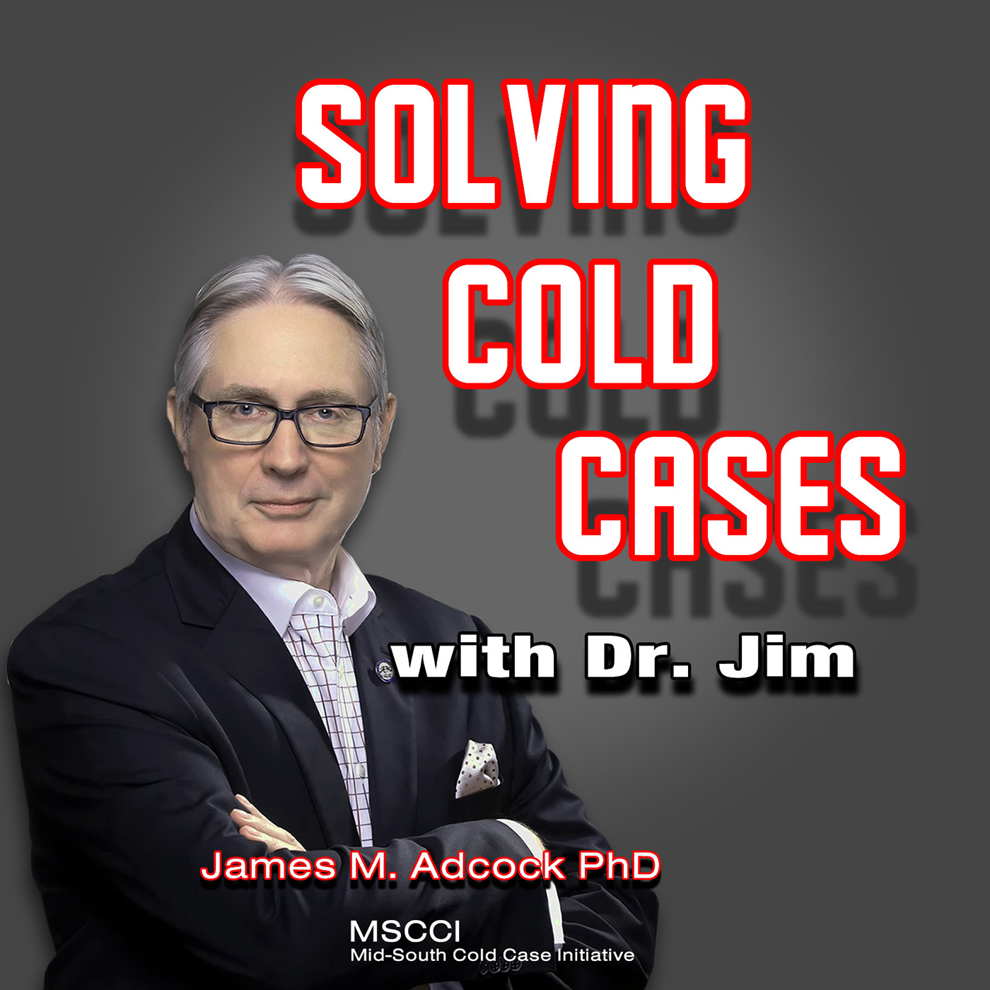 Solving Cold Cases with Dr. Jim show art