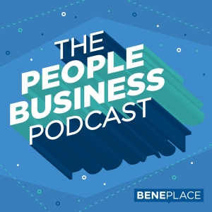 The People Business Podcast by Beneplace