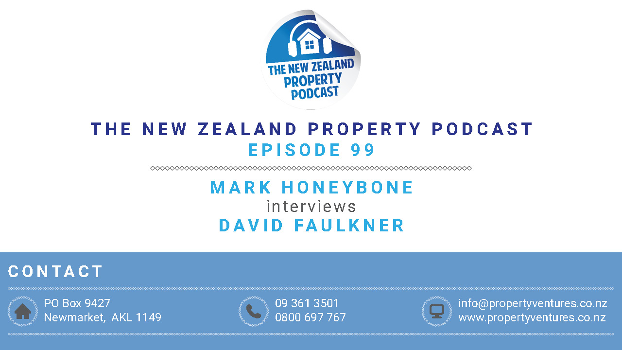 New Zealand Property Podcast Episode 99