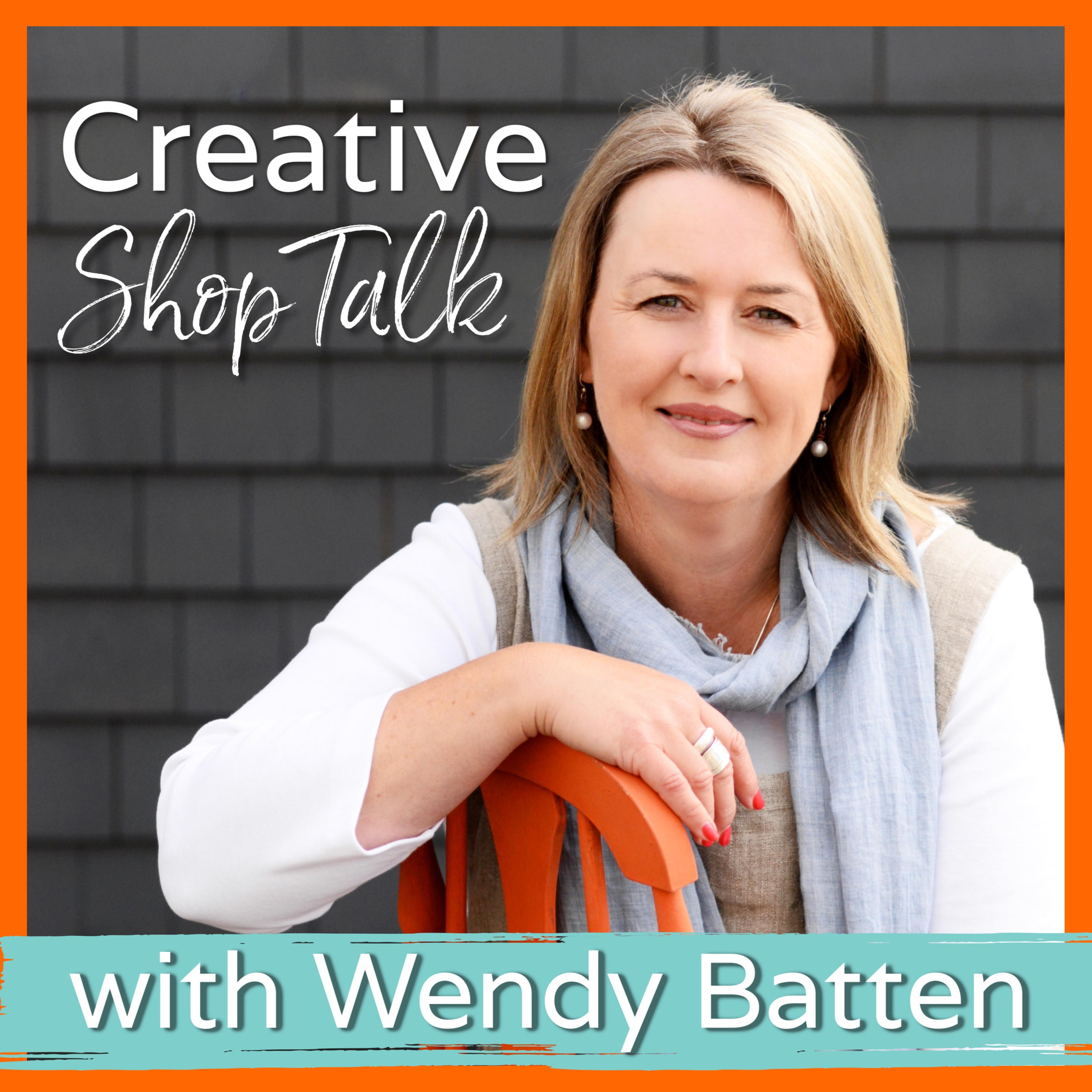 Creative Shop Talk with Wendy Batten