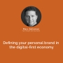 Artwork for Defining your personal brand in the digital-first economy