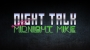 Artwork for NIGHT TALK LIVE 5 - Elon Musk and the Future | Alien AI | Time Travelers and ApexTV |