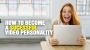 Artwork for How to become a successful VIDEO PERSONALITY