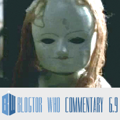 Doctor Who 6.9 - Blogtor Who Commentary