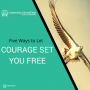 Artwork for LA 040: Five Ways to Let Your Courage Set You Free