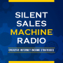 Artwork for #100: The latest update to our best seller - Silent Sales Machine 10.0