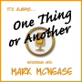 Artwork for One Thing or Another Podcast: An Interview with Matt Lubbers-Moore, Gay Mystery Bibliographer