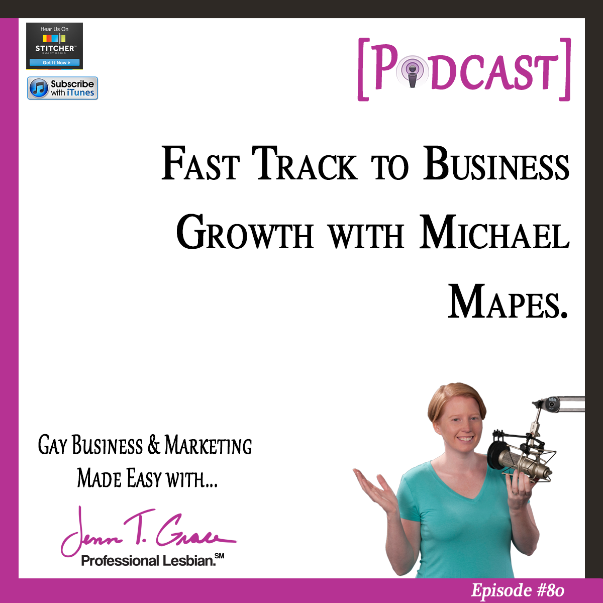 Personal Branding for the LGBTQ Professional - #80: Fast Track to Business Growth with Michael Mapes