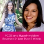 Artwork for Episode 7 - Carmen - PCOS and Hypothyroidism Reversed