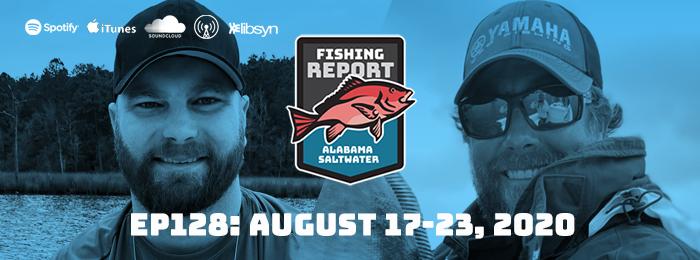 EP128 _ Alabama Saltwater Fishing Report