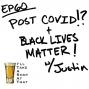 Artwork for EP 60 - Post COVID!? plus Black Lives Matter! with Justin
