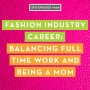 Artwork for SFD089 How This Fashion Designer Balances Career and Being a Mom to 4 Kids!