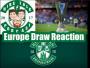Artwork for Europa League Draw Reaction