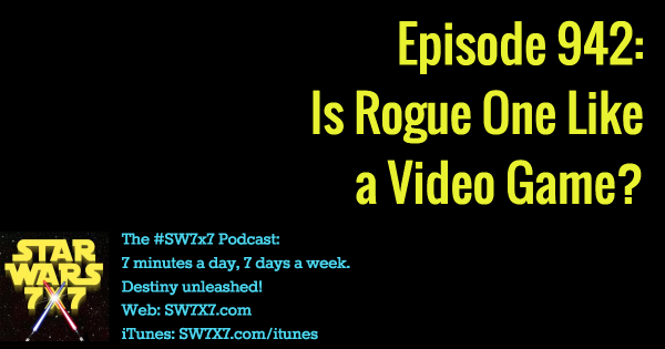 942: Is Rogue One Like a Video Game?