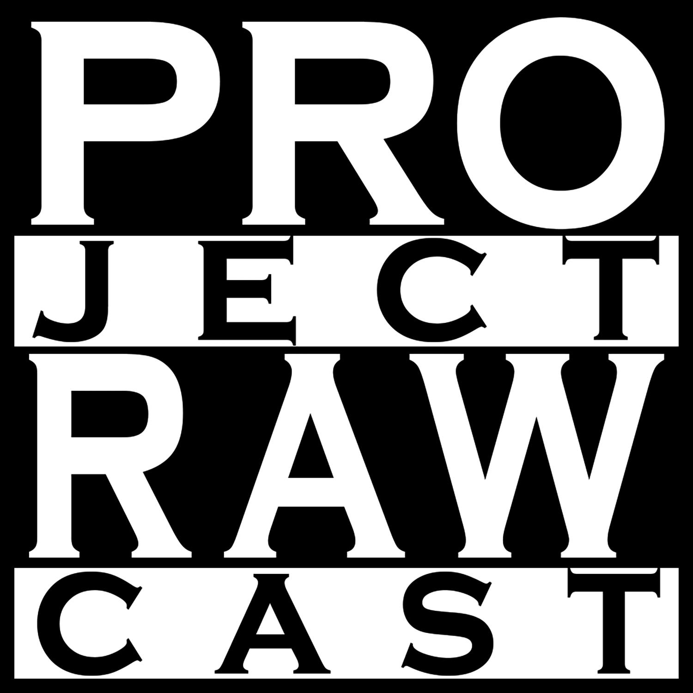 Project RAWcast show art