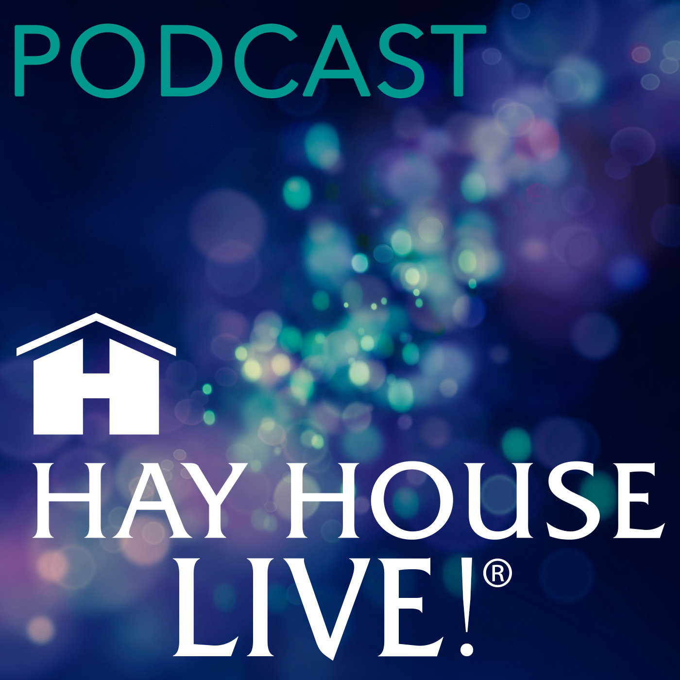Hay House Live!® Podcast show art