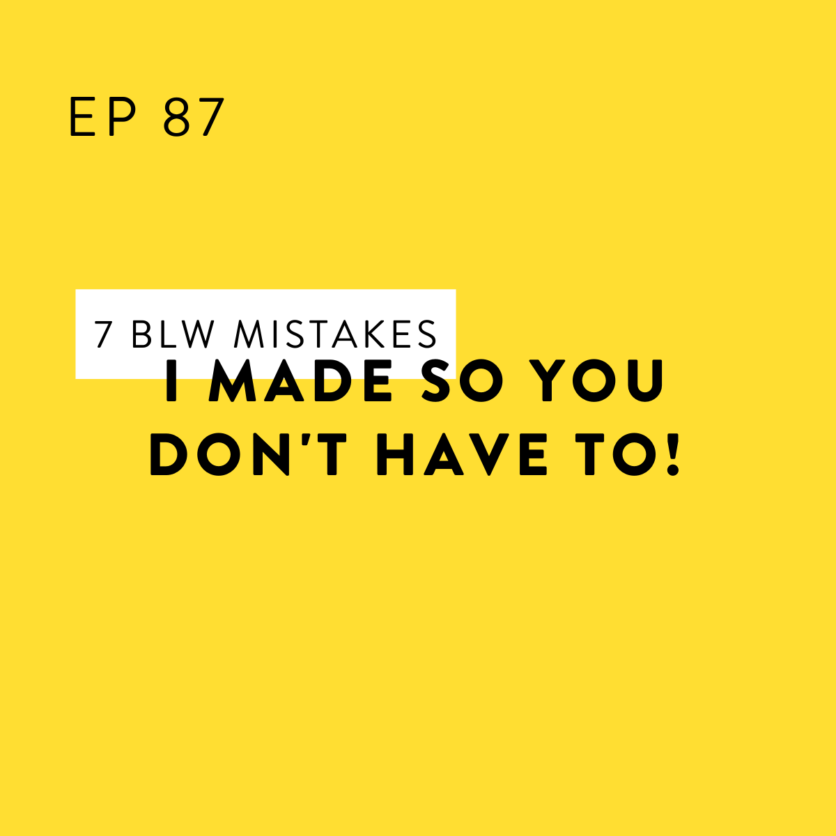 7 BLW Mistakes I Made So YOU Don't Have To!