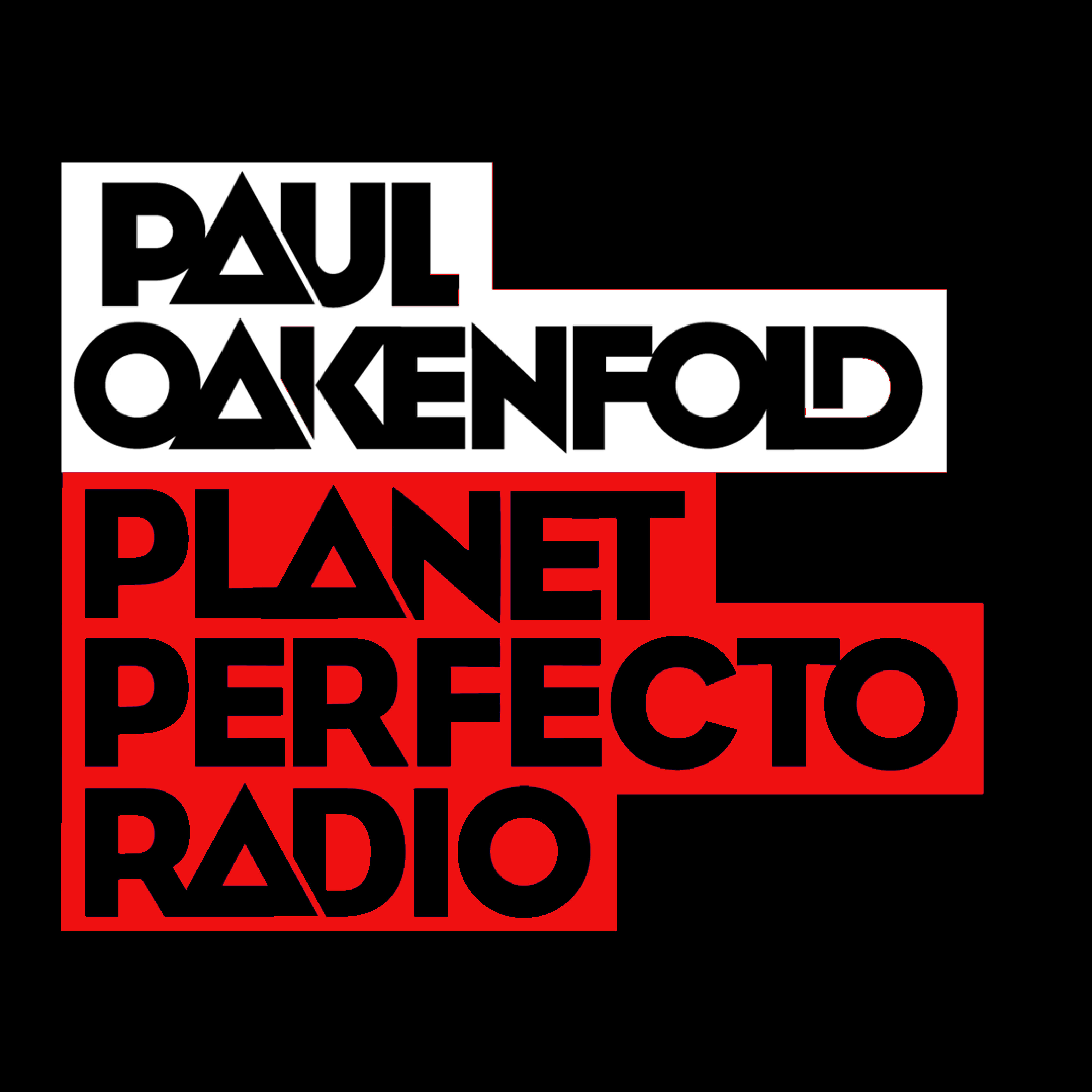 Planet Perfecto Podcast 554 ft. Paul Oakenfold