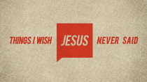 Artwork for Things I Wish Jesus Never Said - 77 Times