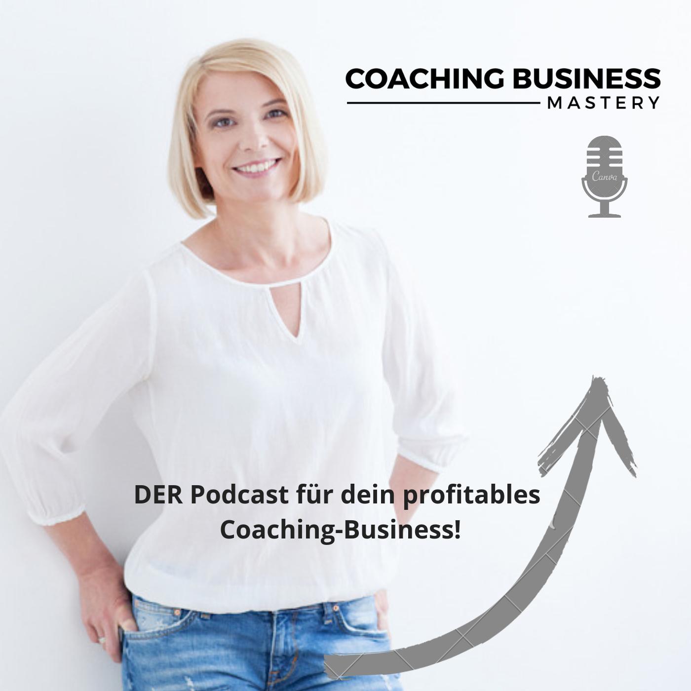 Coaching Business Mastery Podcast mit Sonja Kreye show art