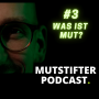 Artwork for #3 Was ist Mut?