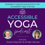 Artwork for 006. Lessons learned from the Accessible Yoga Training