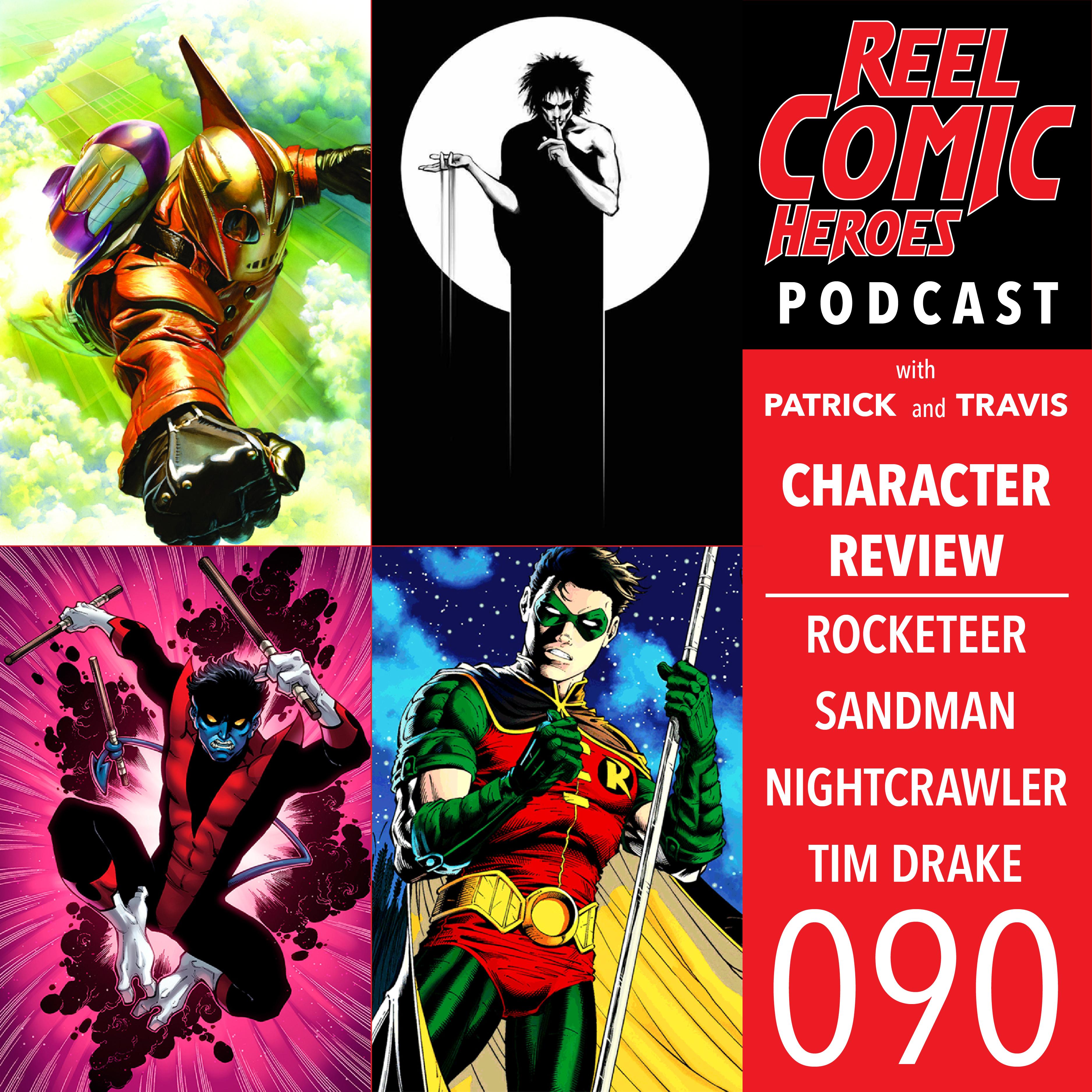 Artwork for 090 - Character Review - The Rocketeer, Sandman, Nightcrawler, & Tim Drake